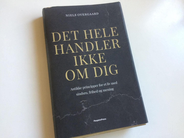 Det hele handler ikke om dig - bog af Niels Overgaard og om hvordan døden kan hjælpe os i disse coronavirus tider.